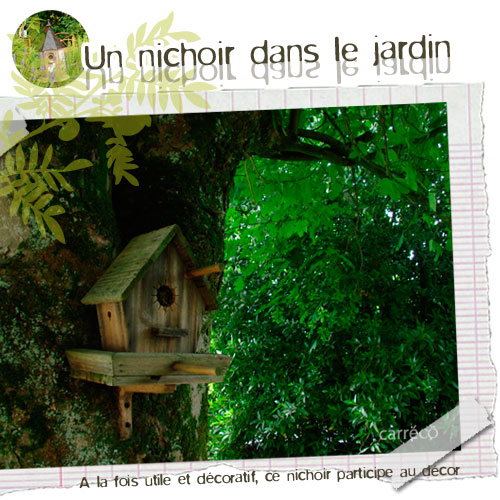 Un nichoir au jardin