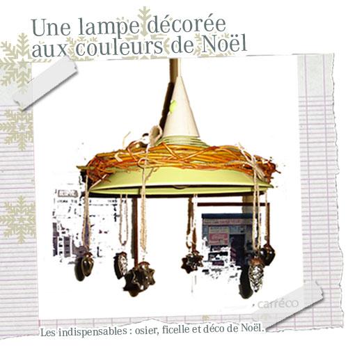 Une lampe décorée pour Noël