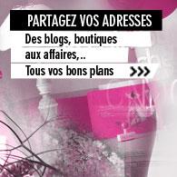 >> Partagez vos bonnes adresses