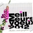 Meilleurs voeux, à toutes et à tous qui passez par là, pour cette nouvelle année 2012.