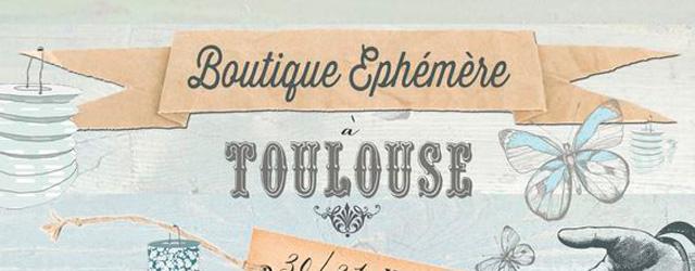 Boutique Ephémère à Toulouse
