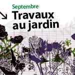 Les travaux de septembre au jardin